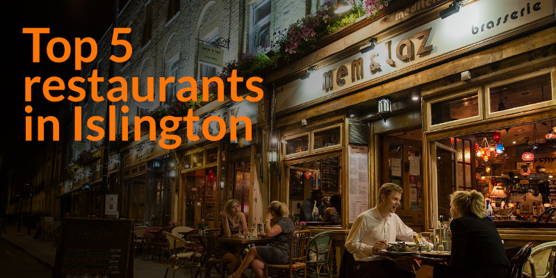 Top 5 restaurants in Islington